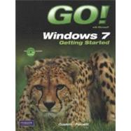 GO! with Windows 7 Getting Started with Student CD by Gaskin, Shelley; Ferrett, Robert, 9780135088319