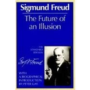 The Future of an Illusion (The Standard Edition) by FREUD,SIGMUND, 9780393008319