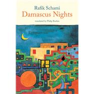 Damascus Nights by Schami Rafik, 9781566568319