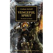 Vengeful Spirit: The Battle of Molech by McNeill, Graham, 9781849708319
