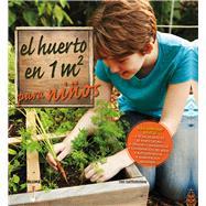 El huerto en 1m2 para niños by Bartholomew, Mel, 9788416138319