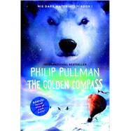 The Golden Compass: His Dark Materials by PULLMAN, PHILIP, 9780440418320