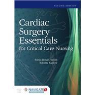 Cardiac Surgery Essentials for Critical Care Nursing by Hardin, Sonya R.; Kaplow, Roberta, 9781284068320