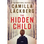 The Hidden Child by Lackberg, Camilla, 9781605988320