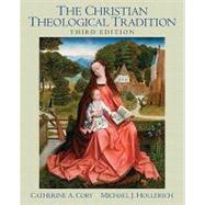 Christian Theological Tradition by Cory; Catherine, 9780136028321