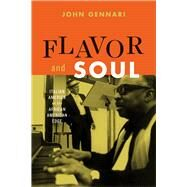 Flavor and Soul by Gennari, John, 9780226428321