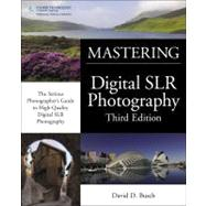 David Busch's Mastering Digital SLR Photography by Busch, David D., 9781435458321