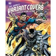 Dc Comics Variant Covers by Wallace, Daniel, 9781608878321