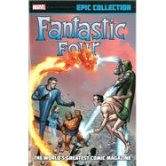 Fantastic Four Epic Collection by Lee, Stan; Kirby, Jack, 9780785188322