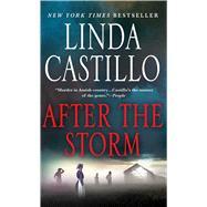 After the Storm A Kate Burkholder Novel by Castillo, Linda, 9781250078322