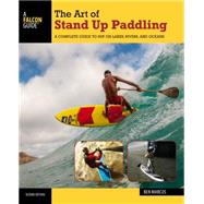 The Art of Stand Up Paddling by Marcus, Ben, 9781493008322