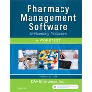 Pharmacy Management Software for Pharmacy Technicians + Online: A Worktext by Daa Enterprises, Inc., 9780323428323