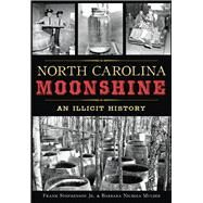 North Carolina Moonshine by Stephenson, Frank, Jr.; Mulder, Barbara Nichols, 9781467118323