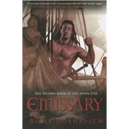Emissary by Dornbusch, Betsy, 9781597808323