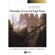 The Blackwell Guide To The Philosophy Of Law And Legal Theory by Golding, Martin P.; Edmundson, William A., 9780631228325