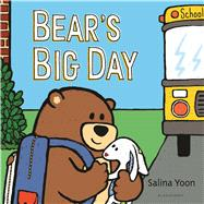 Bear's Big Day by Yoon, Salina, 9780802738325