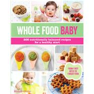 Whole Food Baby by Olivier, Michele, 9781438008325