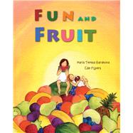 Fun and Fruit by Barahona, María Teresa; Pijpers, Edie, 9788416078325