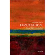 Epicureanism: A Very Short Introduction by Wilson, Catherine, 9780199688326