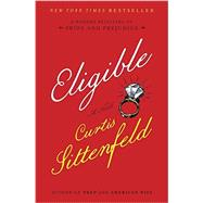 Eligible by Sittenfeld, Curtis, 9781400068326