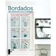 Bordados decorativos para el hogar: Proyectos Inspiradores Para Cortinas, Colchas, Cenefas, Fundas Y Cojines by Zoob, Caroline, 9788416138326