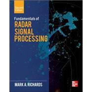 Fundamentals of Radar Signal Processing, Second Edition by Richards, Mark A., 9780071798327