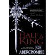Half a King by ABERCROMBIE, JOE, 9780804178327