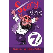 Scary Stories for 7 Year Olds by Paiba, Helen; Meyer, Kerstin, 9781509818327