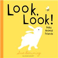 Look, Look! Baby Animal Friends by Downing, Sue, 9781619638327