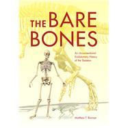The Bare Bones by Bonnan, Matthew F., 9780253018328