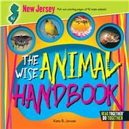 The Wise Animal Handbook New Jersey by Jerome, Kate B., 9780738528328