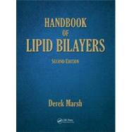 Handbook of Lipid Bilayers, Second Edition by Marsh; Derek, 9781420088328