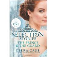 The Prince & the Guard by Cass, Kiera, 9780062318329