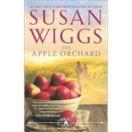 The Apple Orchard by Wiggs, Susan, 9780778318330