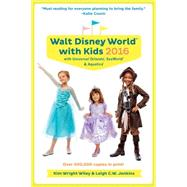 Fodor's Walt Disney World with Kids 2016 by WILEY, KIM WRIGHT, 9781101878330