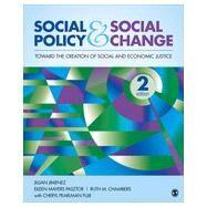Social Policy and Social Change by Jimenez, Jillian; Pasztor, Eileen Mayers; Chambers, Ruth M.; Fujii, Cheryl Pearlman, 9781452268330