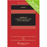 American Constitutional Law Powers and Liberties by Massey, Calvin, 9781454868330