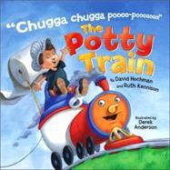 The Potty Train by Hochman, David; Kennison, Ruth; Anderson, Derek, 9781416928331