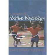 A Primer in Positive Psychology by Peterson, Christopher, 9780195188332