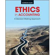 Ethics in Accounting by Klein, Gordon; Kumar, Neha, 9781118928332