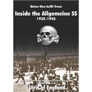 Meine Ehre Heisst Treue: Inside the Allgemeine Ss by Ulric of England, 9788496658332