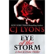 Eye of the Storm by Lyons, C. J., 9781939038333