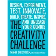 The Creativity Challenge by Christensen, Tanner, 9781440588334