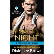 Tempt the Night by Brown, Dixie Lee, 9780062328335