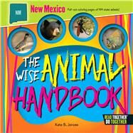 The Wise Animal Handbook New Mexico by Jerome, Kate B., 9780738528335