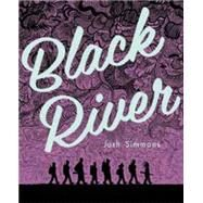 Black River by Simmons, Josh, 9781606998335