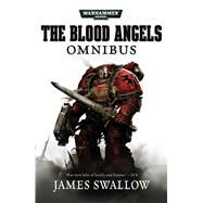 Blood Angels – the Complete Rafen Omnibus by Swallow, James, 9781784968335