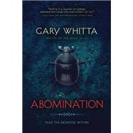 Abomination by Whitta, Gary, 9781941758335