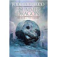 The Summer Dragon by Lockwood, Todd, 9780756408336