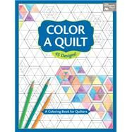 Color a Quilt by Martingale, 9781604688337